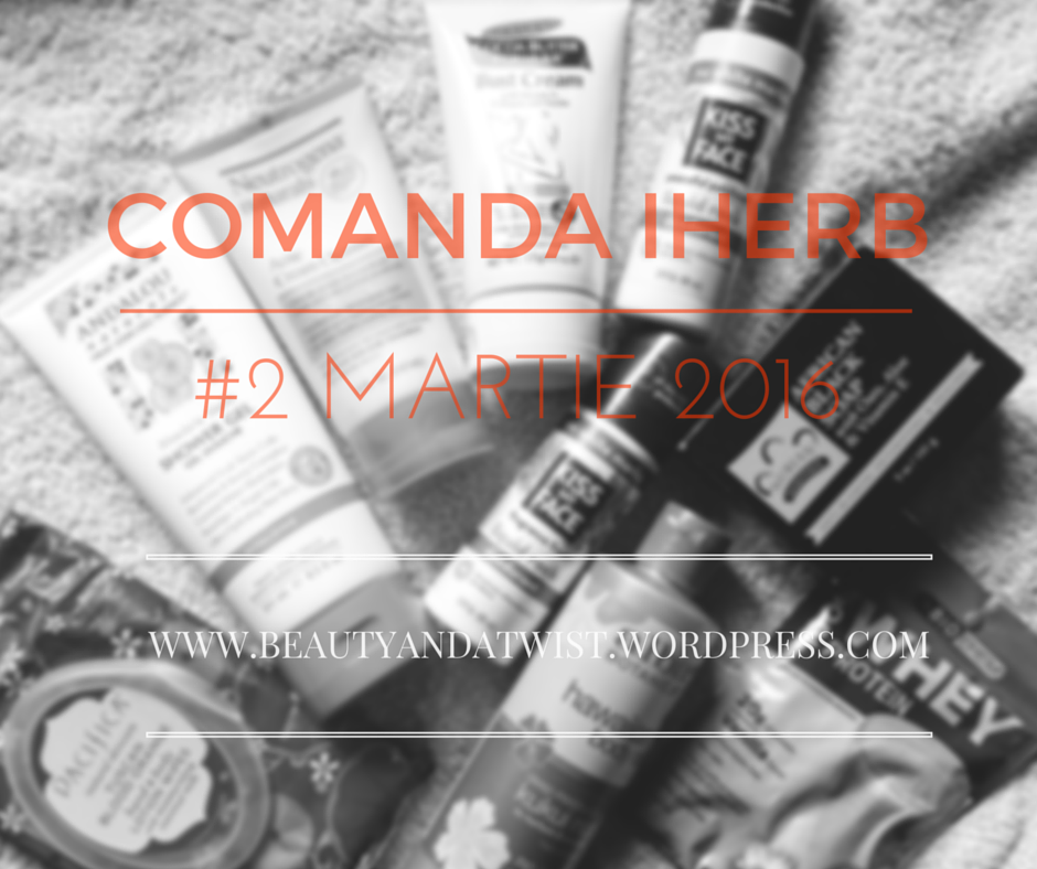 Comanda iHerb #2 2016